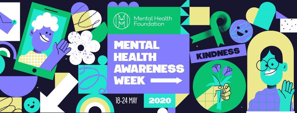 Mental Health Awareness Week, May 18-24, 2020